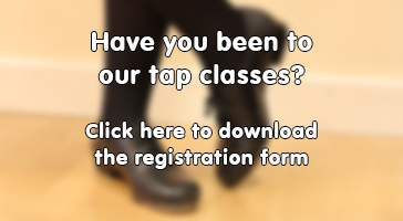 Have you been to our tap classes? Click here to download the registration form